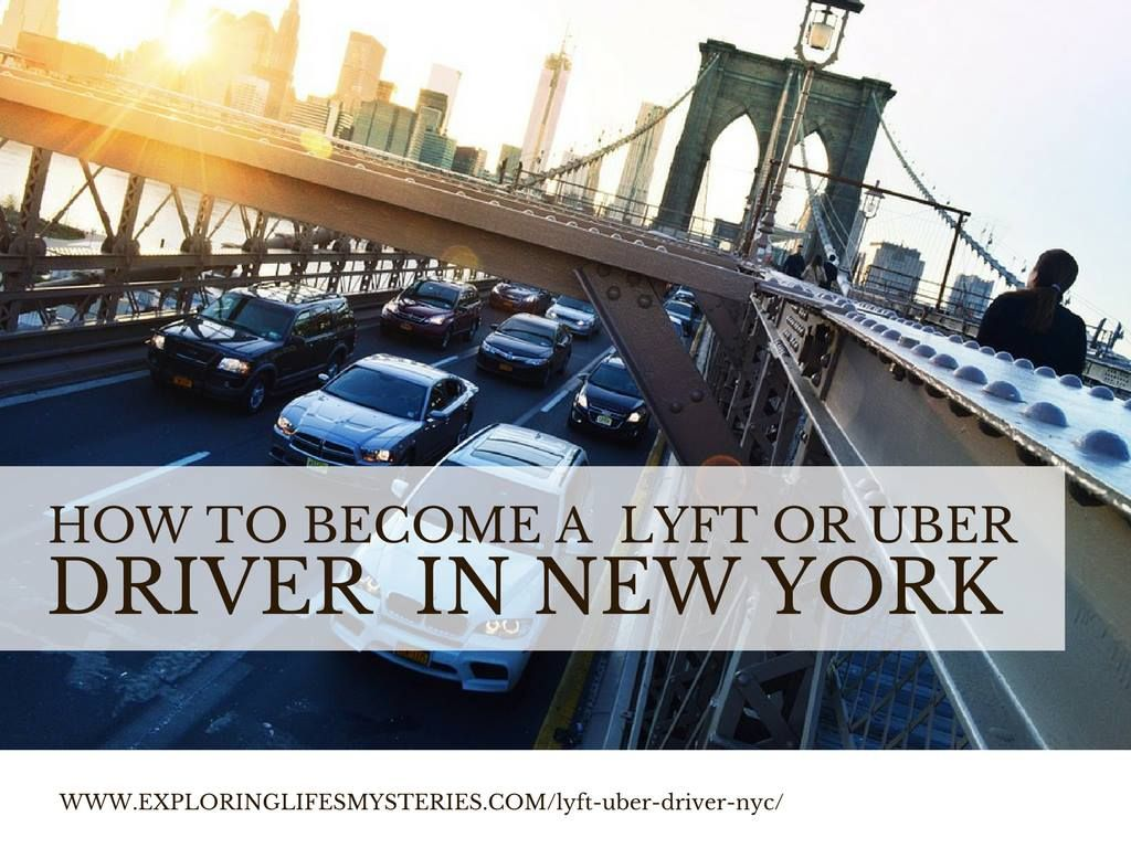 How To Become A Lyft Or Uber Driver Partner In Nyc Uber Driver