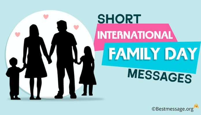 Short international family day messages messages international family day messages world family day wishes family greetings text messages m4hsunfo