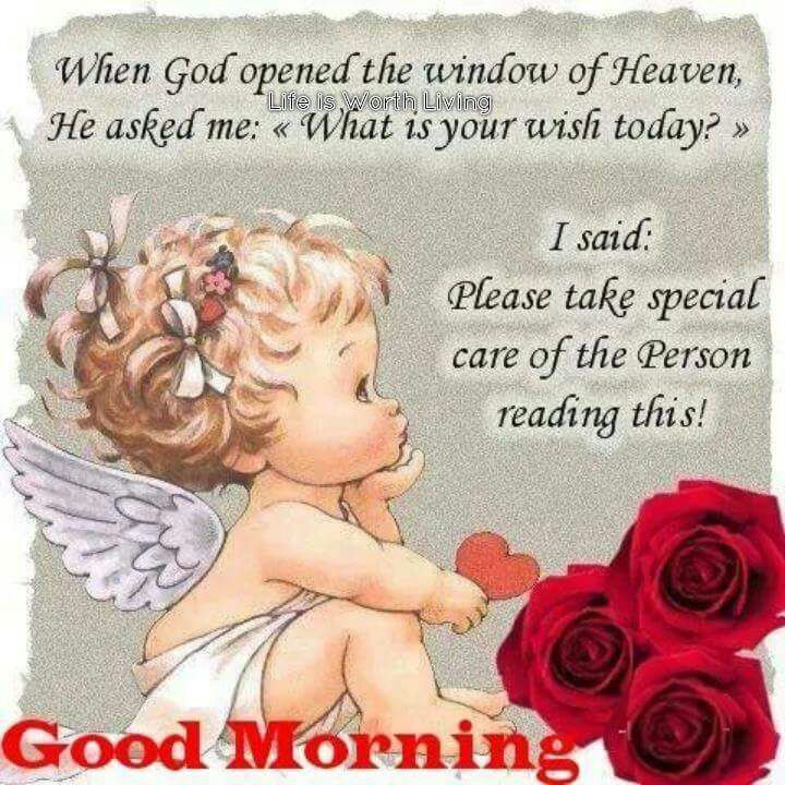 Pin By Cynthia F Misson On Quotes Special Good Morning Good Morning Images Good Morning Angel