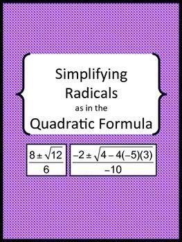 Simplifying Radicals as in the Quadratic Formula ...
