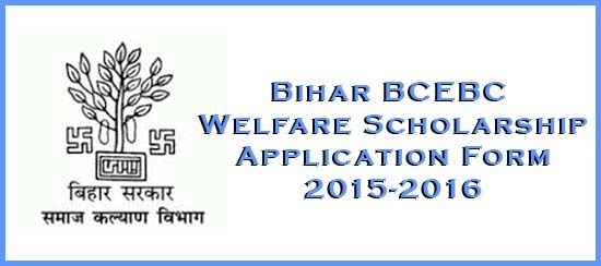 Bihar BCEBC Welfare Scholarship Application Form 2015-2016 Status - scholarship form