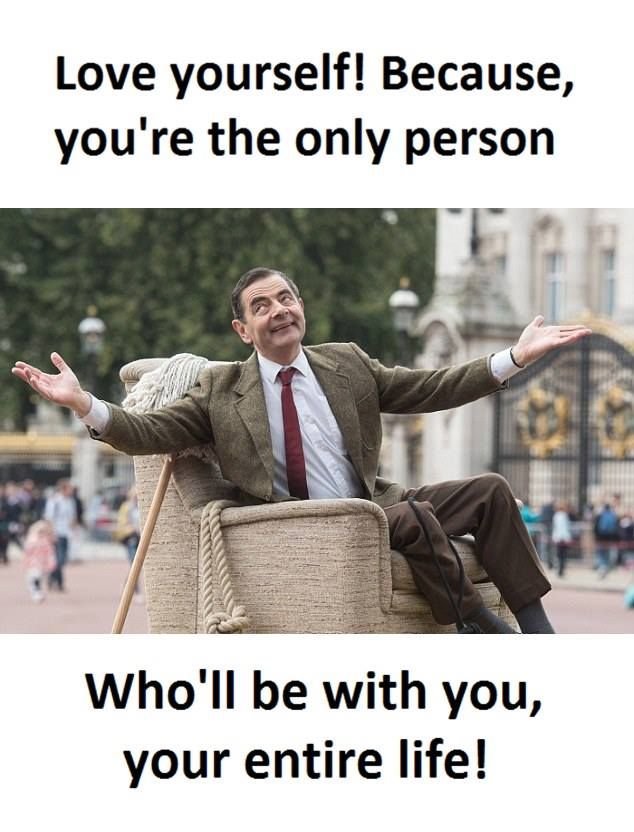 Love Yourself Mr Bean Quotes Funny Memes About Life Bean Quote
