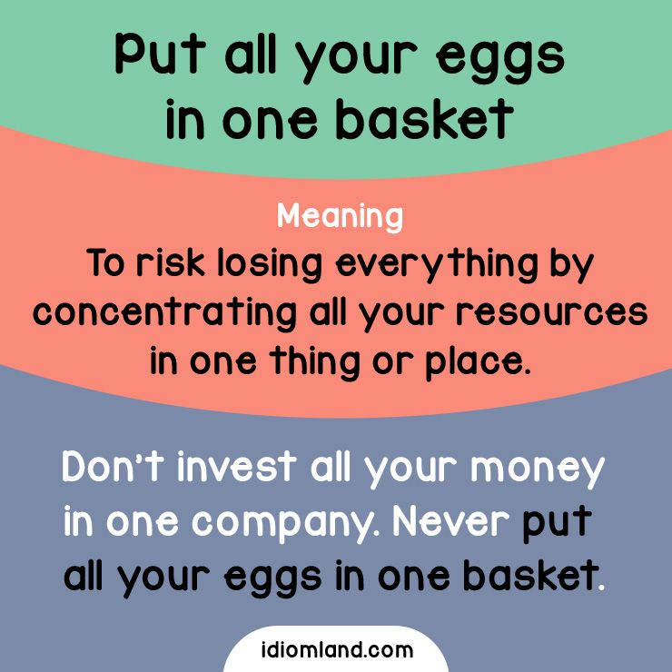 putting all your eggs in one basket meaning