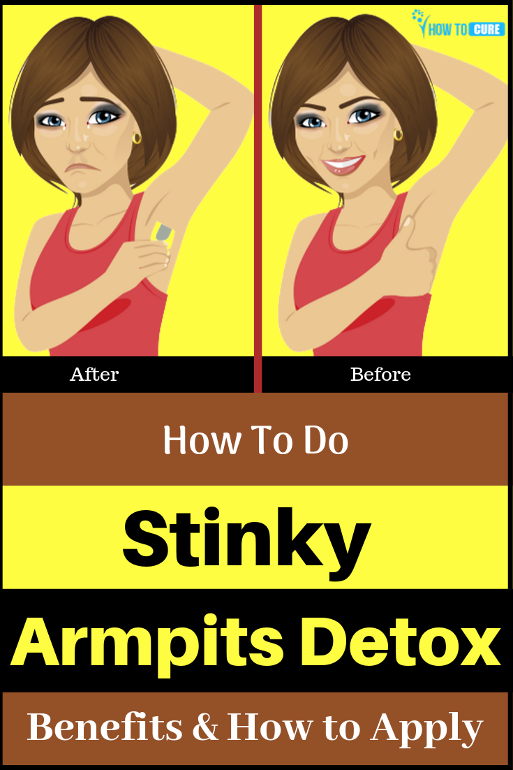 How To Do Stinky Armpits Detox & Benefits Of It - HowToCure Do you want to hold your hand over your head with immense confidence, then the armpit detox is perfect for you. Here are simple armpit detox approaches that can get efficiently administered at home or any other place.