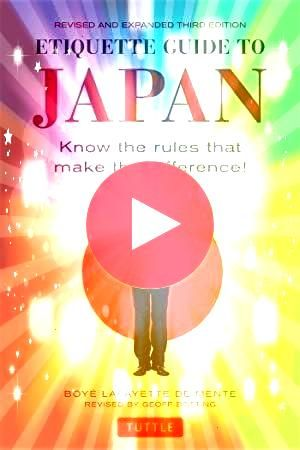 Etiquette Guide to Japan Know the rules that make the difference Essential Manners for Men 2nd Ed eBook Invitation dress code specifics can be wellnot really specific The...