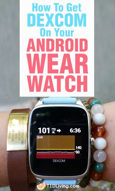 How to Get on Android Wear Watch T1D Living Blog