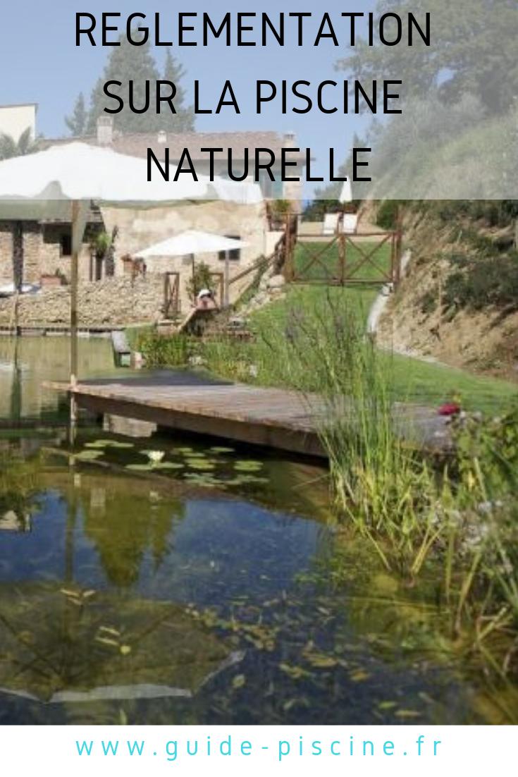 R glementation sur la piscine naturelle piscine tang - Construction piscine reglementation ...