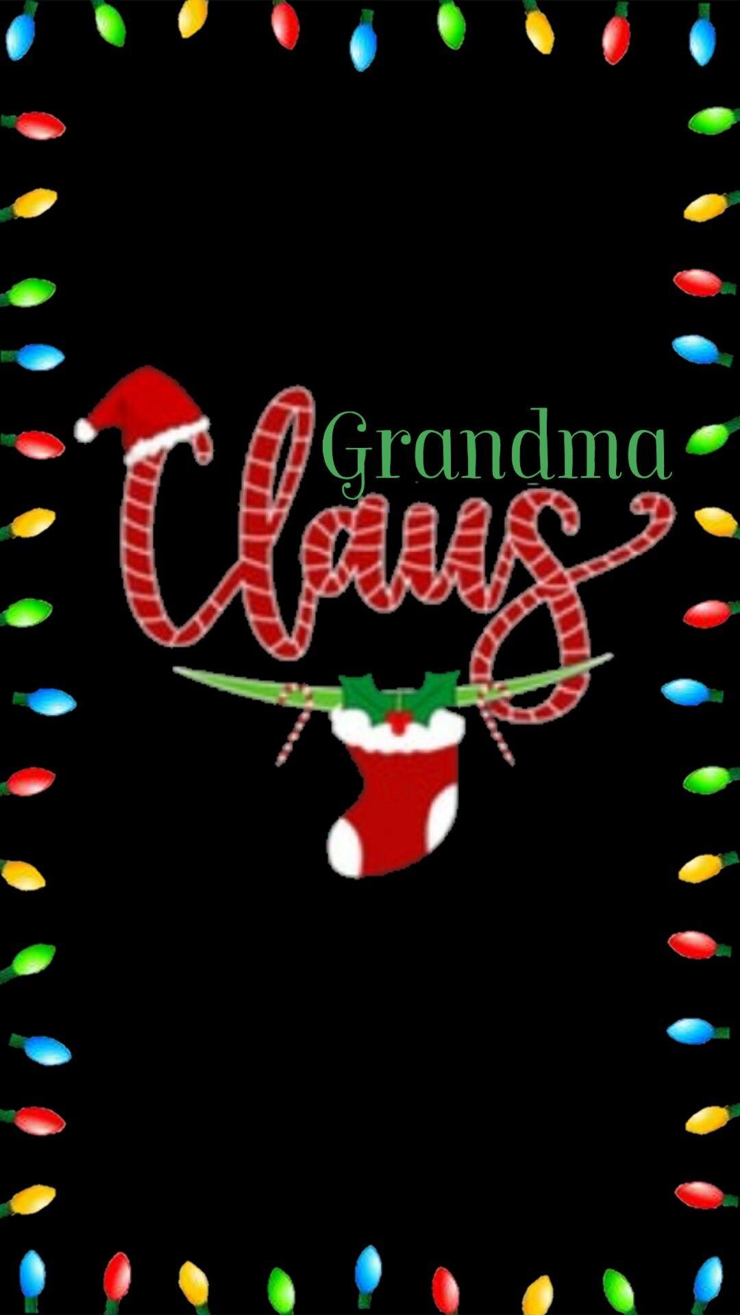 Grandma Claus 👵🏻 Grandma quotes, Family quotes