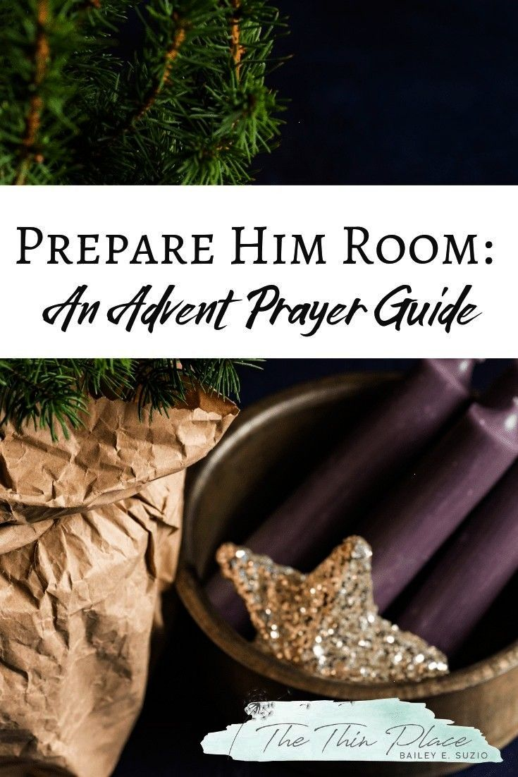 Room An Advent Prayer Guide  The Thin Place Prepare Him Room An Advent Prayer GuidePrepare Him Room An Advent Prayer Guide Preparing Your Heart for Christmas A Prayer Gui...