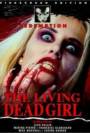 Watch The Living Dead Girl Movie Online A Toxic Spill Revives A