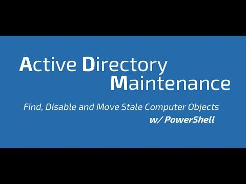 Active Directory Maintenance Finding Stale Computer Objects W