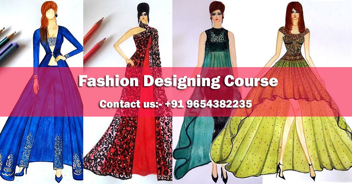Join Our Institute Of Fashion Designing Course In Uttam Nagar One Year Fast Track Diploma Programmed In Fashion Design Clothing Technology Emphasizes On Prac