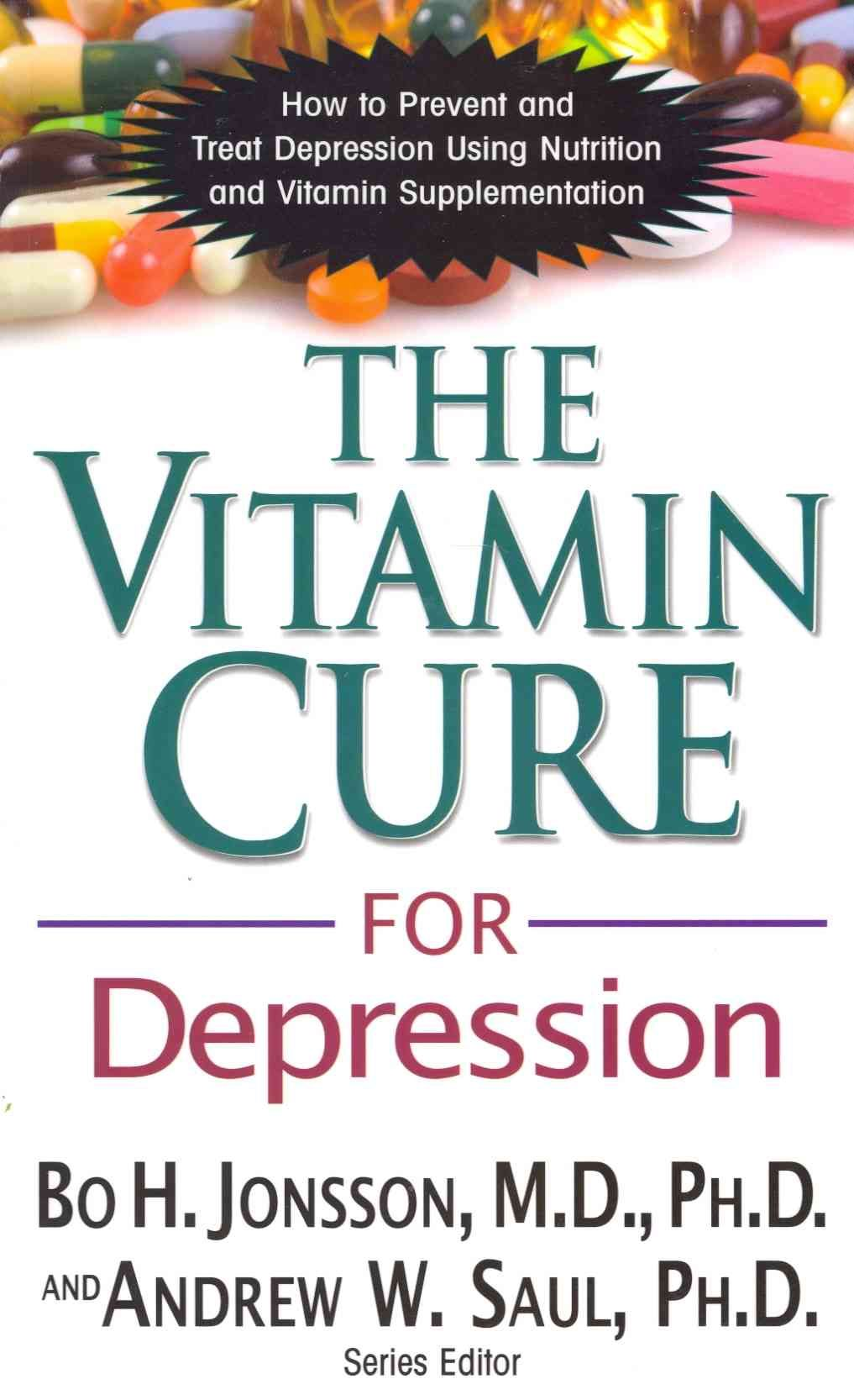 vitamin cure for depression: how to prevent and treat depression