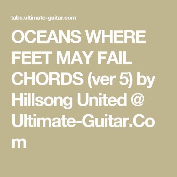 Oceans Where Feet May Fail Chords Ver 5 By Hillsong United