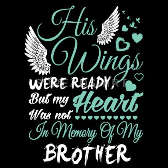 Always On My Mind Forever In My Heart Brother Quotes My Brother Quotes Memories Quotes