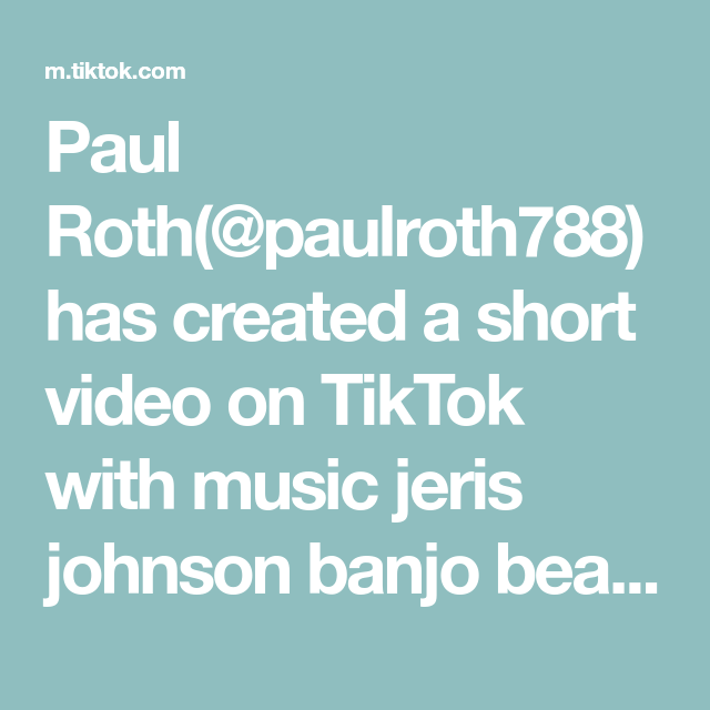 Paul Roth Paulroth788 Has Created A Short Video On Tiktok With Music Jeris Johnson Banjo Beat What Do You Do For A Living Iworkwithmyhand Banjo Roth Music