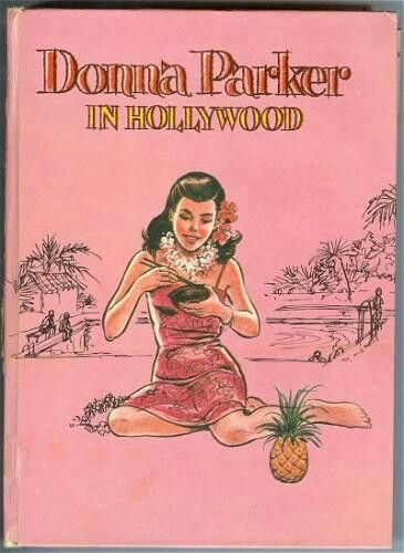 Donna Parker - In Hollywood- My absolute favorite Donna Parker story