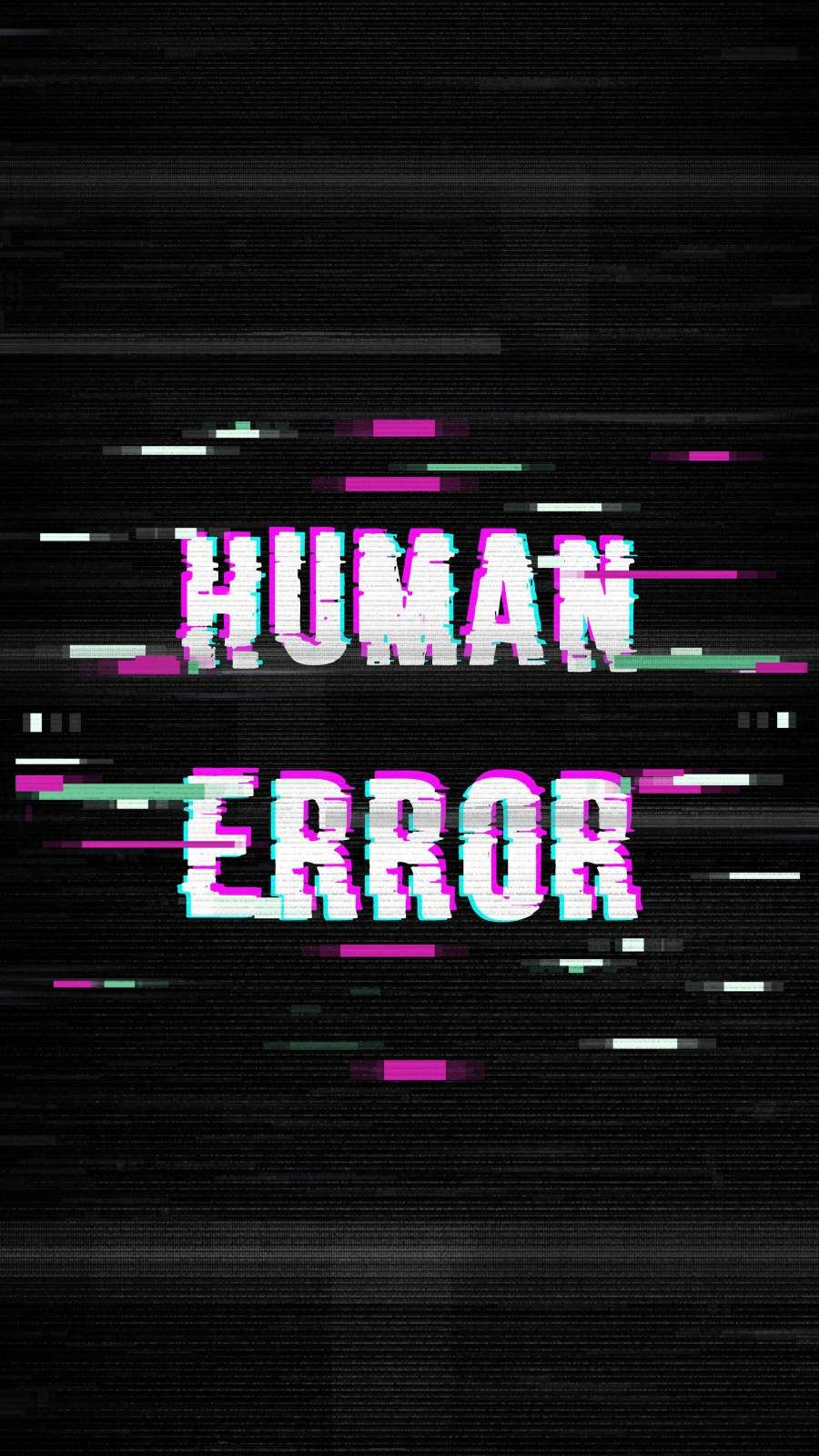 Human Error Iphone Wallpaper Glitch Wallpaper Iphone Wallpaper Hypebeast Wallpaper