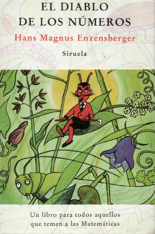 El Diablo De Los Números Hans Magnus Enzensberger The Book Of You Books Favorite Books