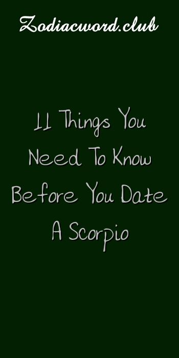 Things you should know before dating a scorpio