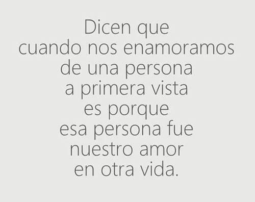 Amor a primera vista | Spanish quotes love, Amor quotes, Words