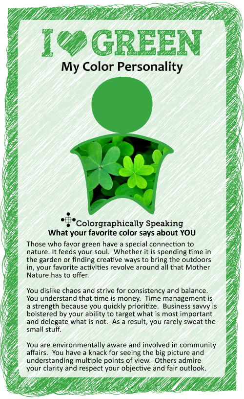 Have an affinity for the color green? You adore all that Mother Nature has to offer and are environmentally conscious. Colorgraphically Speaking, click to read more about what green says about your personality.  #paint #color #green color psychology