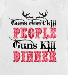 Women's Guns Kill Dinner T-Shirt