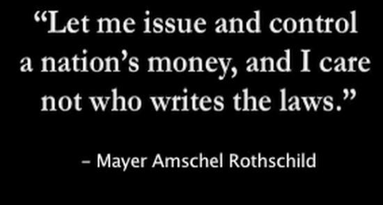 Image from https://rasica.files.wordpress.com/2011/12/rothschilds-infamous-let-me-issue-control-money-quote-end-the-fed1.jpg.