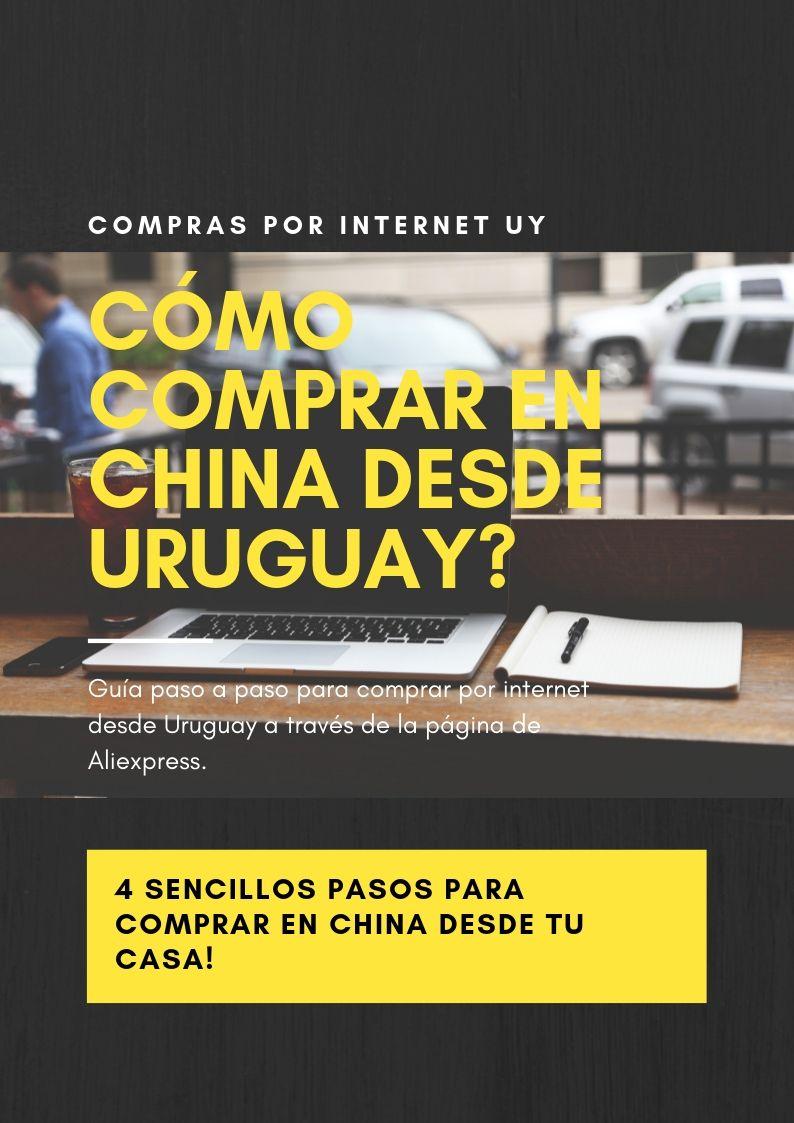 Guía paso a paso para comprar en China desde Uruguay a través de la página  de Aliexpress. Toda la información necesaria para comprar en China desde la  ... 294d52976a