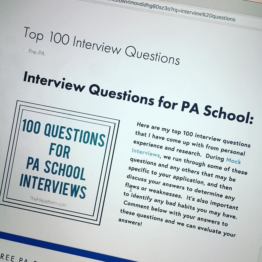 Did You Know I Have A List Of 100 Possible Pa School Interview
