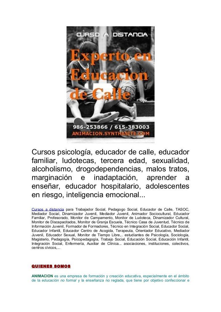 Cursos discapacidad, juegos, alcoholismo, bullying, menores en riesgo