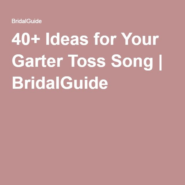 Garter Toss Songs: One Day....Wedding