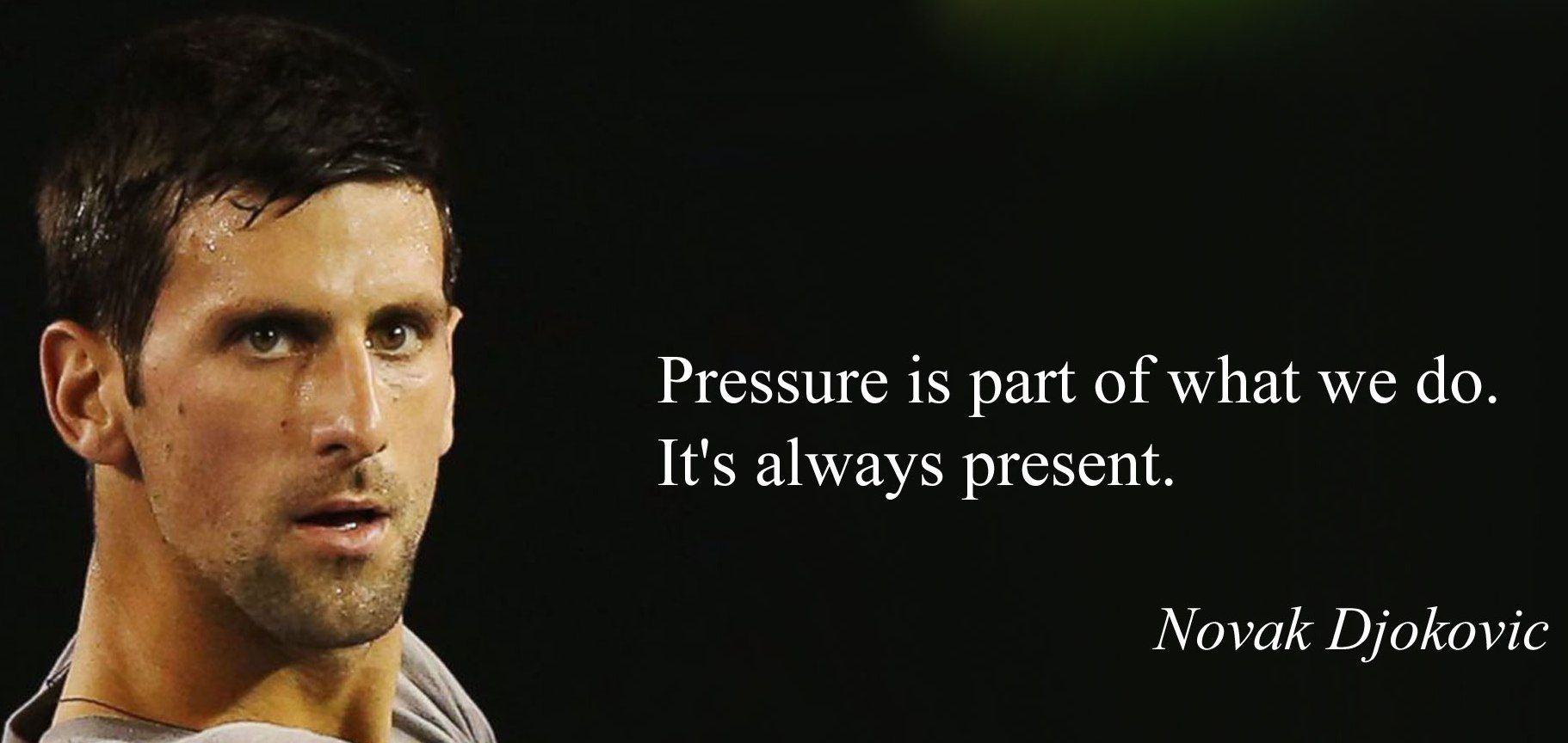 Novak Djokovic Quotes Novak Djokovic Inspirational Lines Tennis Quotes