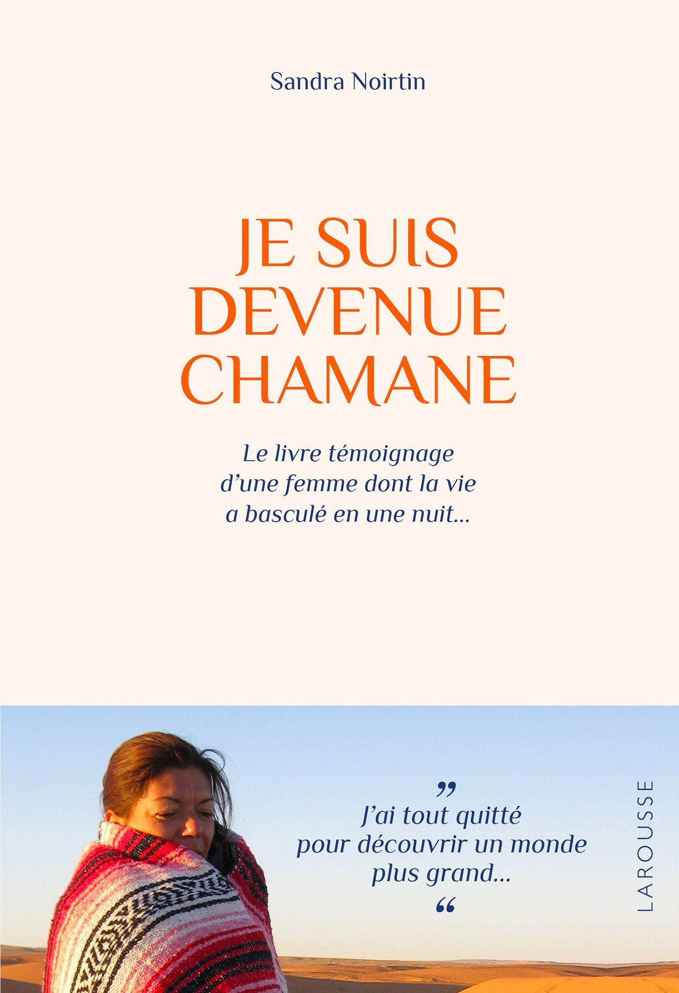 Je Suis Devenue Chamane Film D Action Autobiographique Livre