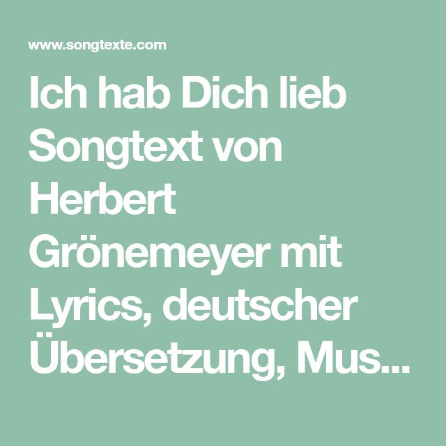 Ich Hab Dich Lieb Songtext Von Herbert Gronemeyer Mit Lyrics Deutscher Ubersetzung Musik Videos Und Liedtexten Kostenlos Auf So Songtexte Gronemeyer Liedtext