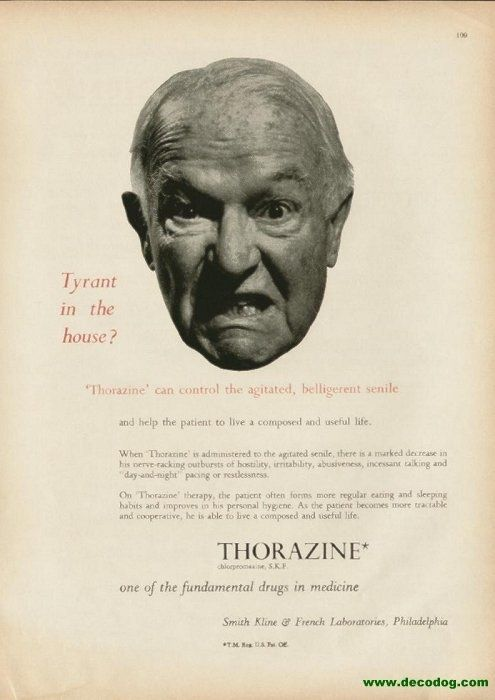 Thorazine was a wonder drug invented in 1950. It greatly reduced electroshock therapy and institutionalization. Unfortunately, it was mis- and overused.
