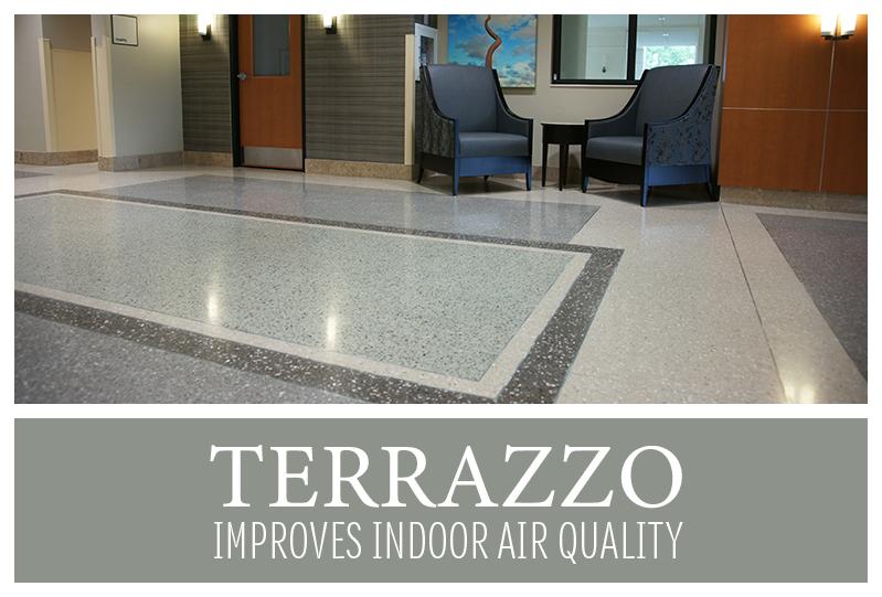 Terrazzo Improves Indoor Air Quality Indoor air quality