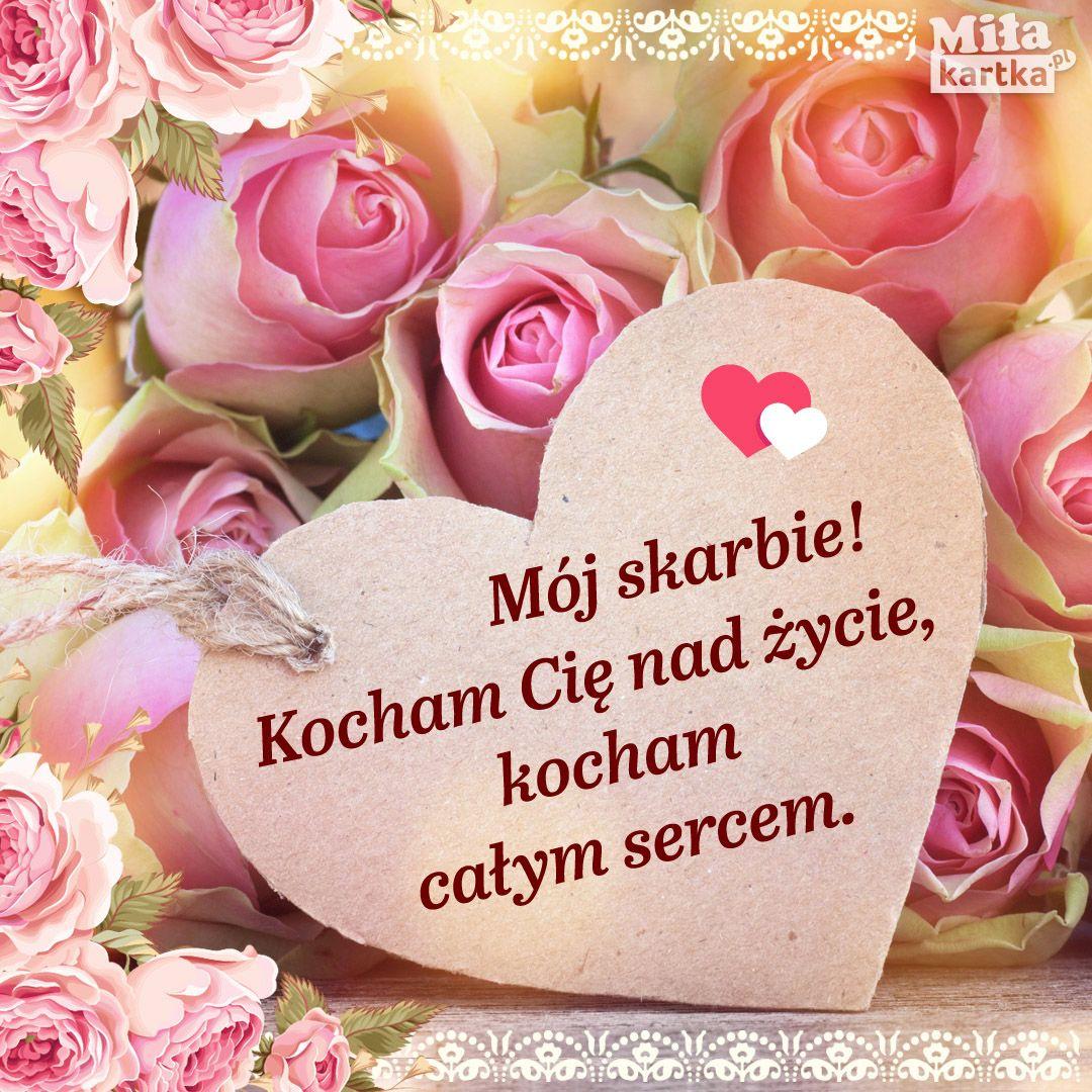 Kocham Cię Mój Skarbie Kartki Miłość Walentynki Love