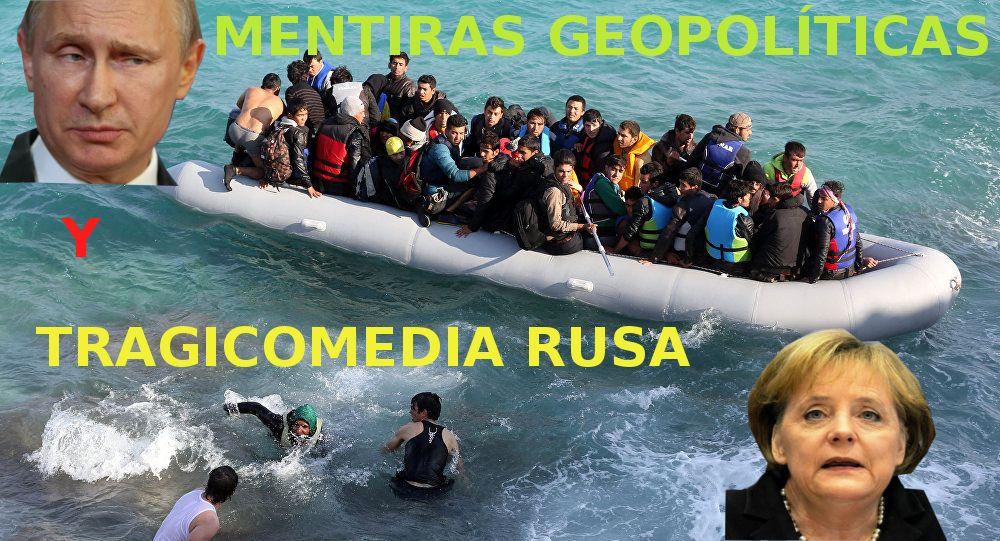 Mentiras geopolíticas y la tragicomedia rusa- writeintheglobaljungle.com –7