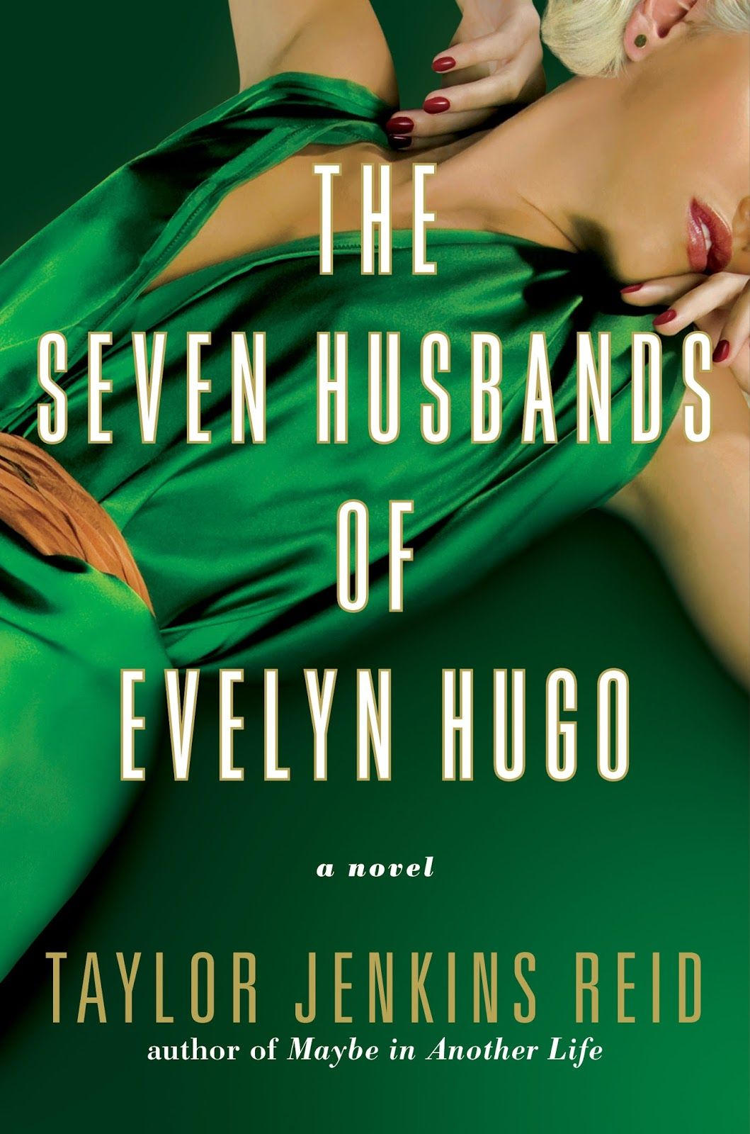 Download Pdf The Seven Husbands Of Evelyn Hugo By Taylor Jenkins Reid Hugo Book Historical Fiction Books Book Club Books