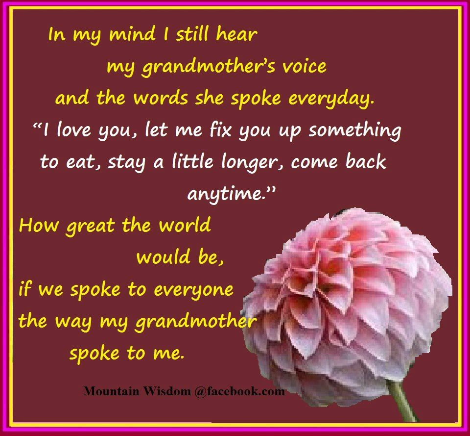 in rememberence of grandmother in memory of grandma tears in in my mind i still hear my grandmother s voice and the words she spoke
