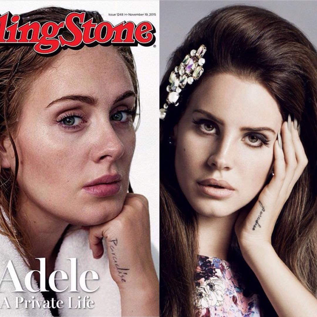 """""""Adele said that she didn't know that Lana Del Rey also has a """"paradise"""" hand tattoo- """"She probably thinks I'm, like, some mad fan girl,"""" She says,…"""""""