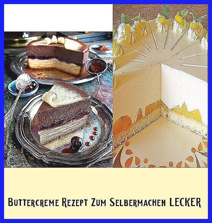 Photo of Buttercreme  Rezept Zum Selbermachen LECKER –  Baumkuchen-Torte mit Amarena, Sch…