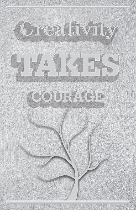 Creativity Courage