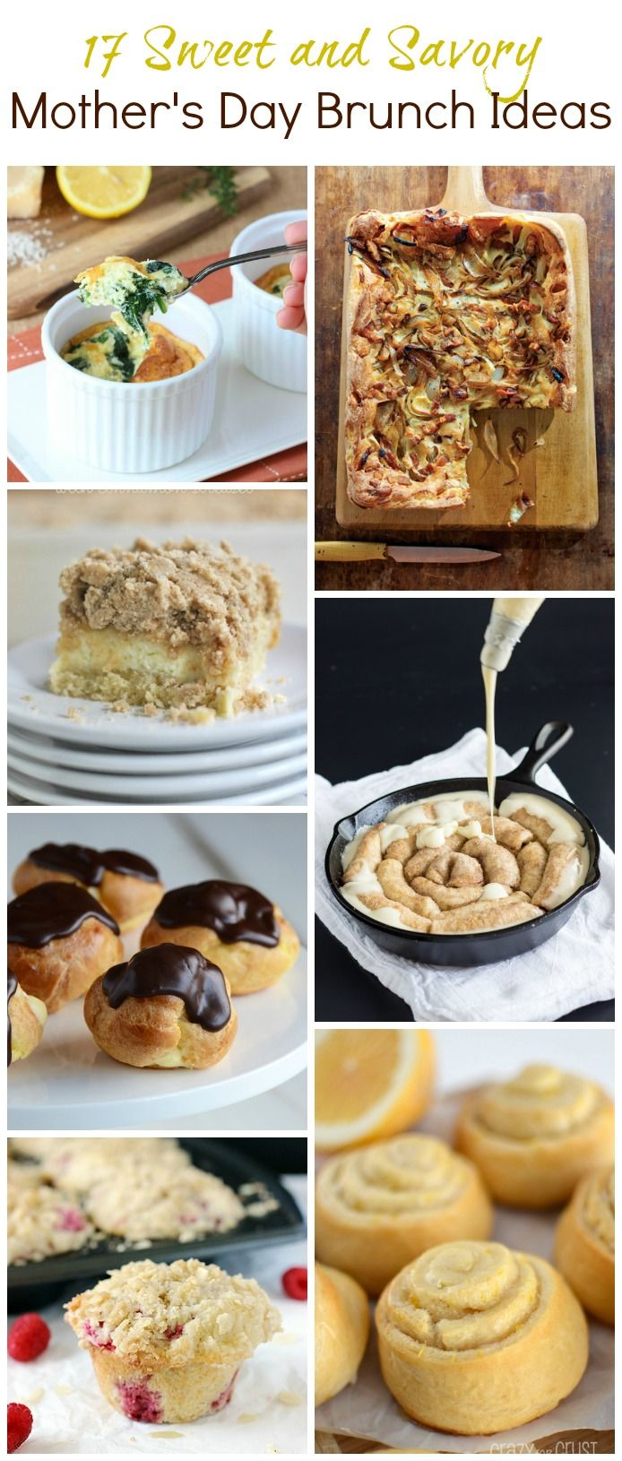 17 Sweet And Savory Mothers Day Brunch Ideas Pinterest Brunch