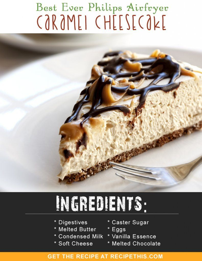 Air Fryer Cheesecake Recipe This Recipe Protein Cheesecake Recipe Delicious Cheesecake Recipes Desserts