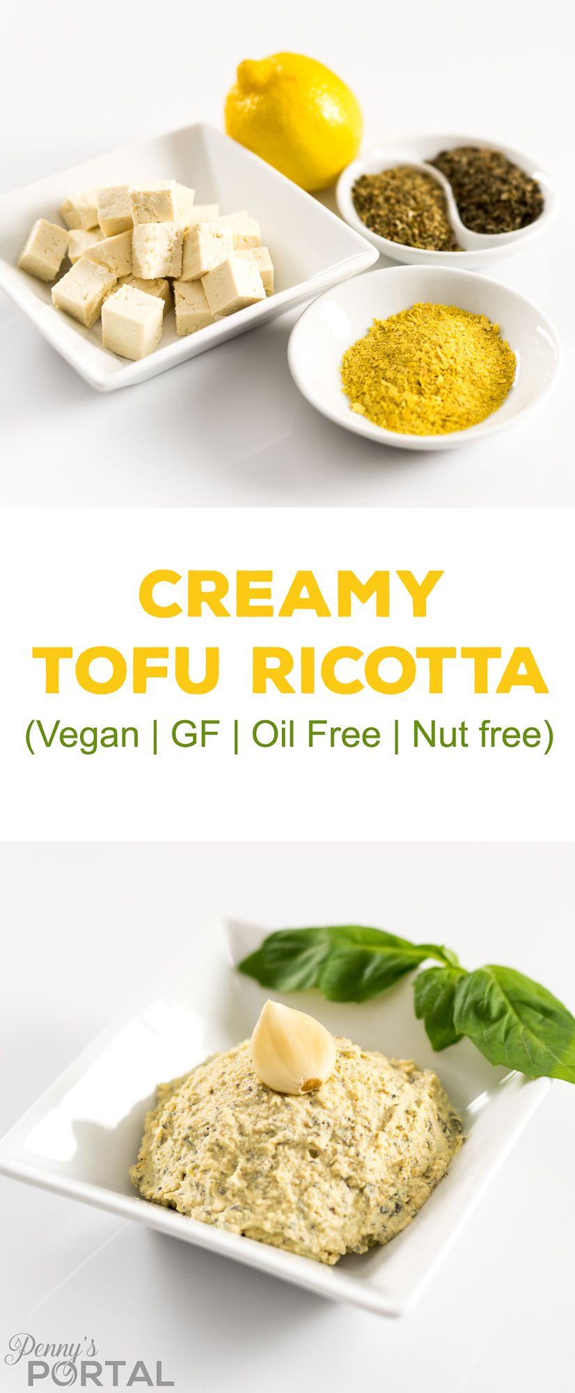 Creamy Vegan Tofu Ricotta Cheese Oil Free Gluten Free Nut Free Recipe Vegan Condiments Vegan Cheese Recipes Vegan Eating