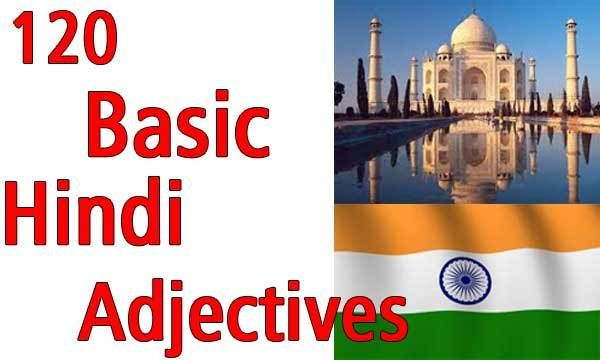 120 Hindi Adjectives List with English Meaning - Learn Hindi, Indian