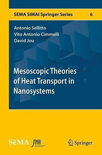Mesoscopic theories of heat transport in nanosystems / Antonio Sellitto, Vito Antonio Cimmelli, David Jou. 2016. Máis información: http://link.springer.com/book/10.1007%2F978-3-319-27206-1