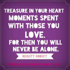 #TreasureMoments #LovedOnes #FamilyFirst